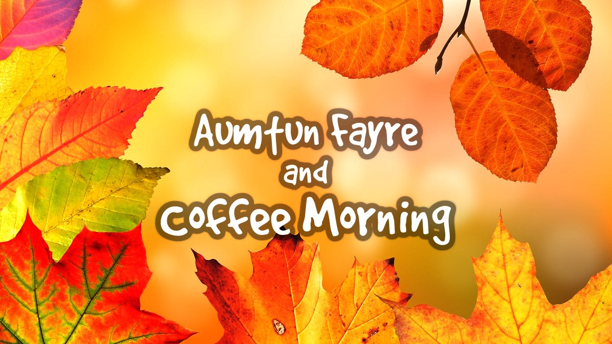 Autumn Fayre and Coffee Morning